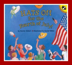 4th of July books: Hats off for the Fourth of July