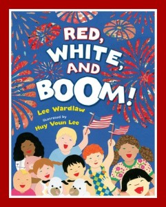 4th of July picture book: Red White and Boom!