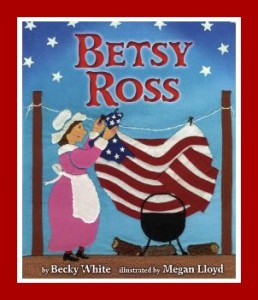 4th of July picture book : Betsy Ross